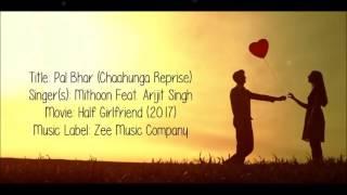 Gambar cover Pal Bhar(phir bhi tumko chahunga reprise)|Arijit Singh.