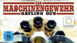 🎬 Das Maschinengewehr (Western | deutsch)