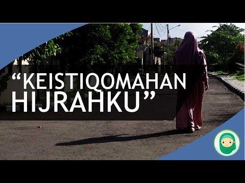 Istiqomah Dalam Berhijrah - Sebuah Film Pendek Duniajilbab