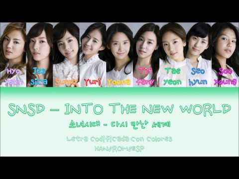 GIRLS' GENERATION (소녀시대) - INTO THE NEW WORLD (다시 만난 세계) [HAN/ROM/ESP][LETRA CON COLORES]