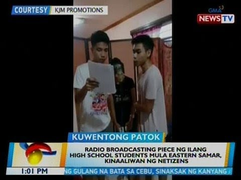 BT: Radio broadcasting piece ng ilang HS students mula Easte