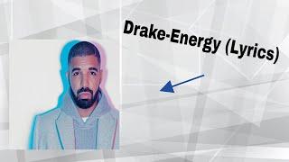 Drake-Energy(lyrics)