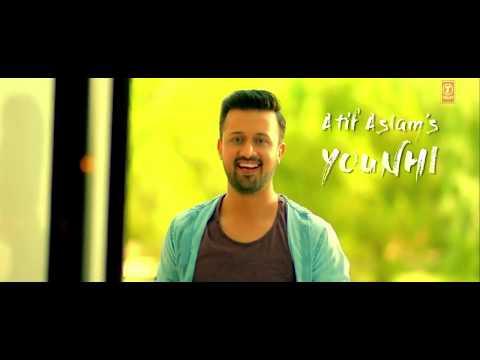 Atif Aslam - Younhi Video Song  - Atif...