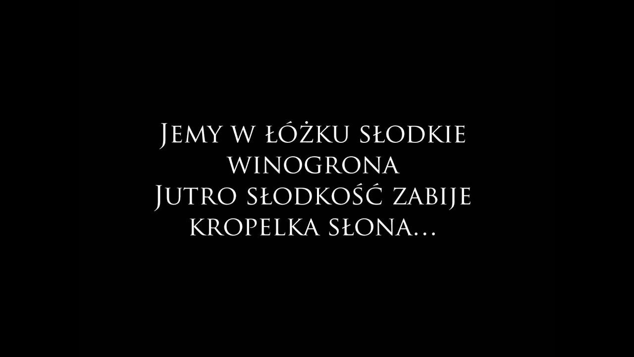 łzy Słodkie Winogrona Tekst