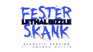 Lethal Bizzle ft. Amanda Mellid - Fester Skank Acoustic