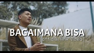 Gambar cover JAZ - BAGAIMANA BISA ( OFFICIAL LIRIK VIDEO )