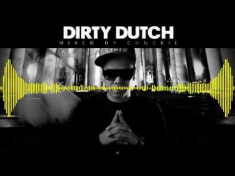 Chuckie - Dirty Dutch Radio -- 30.03.2013 [ Tracklist + Download Link ]