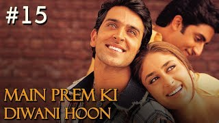 main prem ki diwani hoon full movie