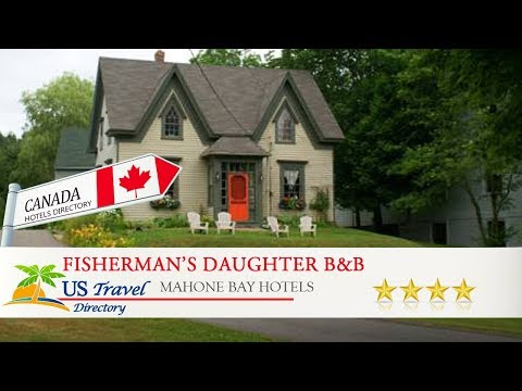 Fisherman's Daughter B&B - Mahone Bay Hotels, Canada