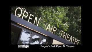 OnStage visit Regent's Park Open Air Theatre (2013)