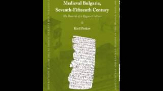 History Book Review: The Voices of Medieval Bulgaria, Seventh-Fifteenth Century: The Records of a...