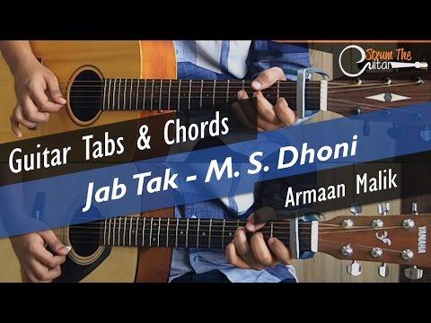 Jab Tak | M. S. Dhoni - Guitar Tabs (Lead) & Chords (Lesson/Tutorial) Cover
