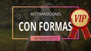467 Transiciones (Formas) para After Effects.