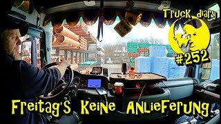 Freitag's keine Anlieferung!  / Truck diary #252