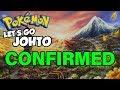 Pokémon Let's Go Johto CONFIRMED!