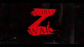 World War Z Soundtrack - Main Theme - Sam Cushion