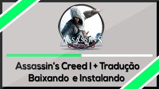 Como Baixa Assassin's Creed 1+ Tradução em Espanhol Completo ( 2015 )
