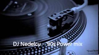 DJ Nedelcu  - '90s Power Mix