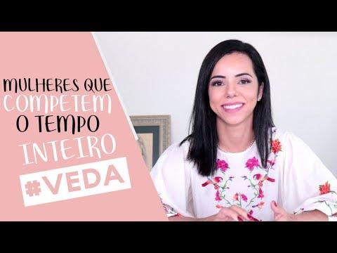 MULHERES QUE COMPETEM O TEMPO INTEIRO - MINHA OPINIÃO     #Veda 23