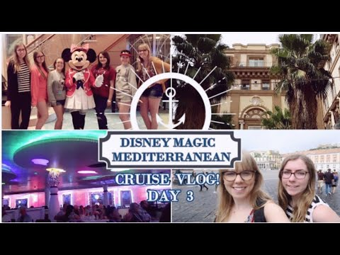🚢✨ DISNEY MAGIC MEDITERRANEAN CRUISE VLOG! Day 3 - Port of Naples, Animator's Palate & A Power Cut?