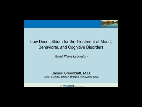 Low Dose Lithium for the Treatment of Mood, Behavioral, and Cognitive Disorders by Dr  Greenblatt