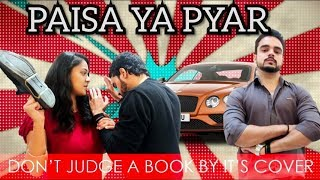 Paisa Ya Pyar || A True Love story || Make a Change || Inteqam || Aukaat || Chulbul videos