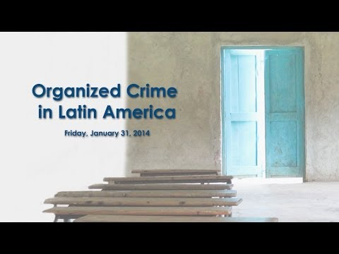 Latin America on the Rise: Organized Crime in Latin America