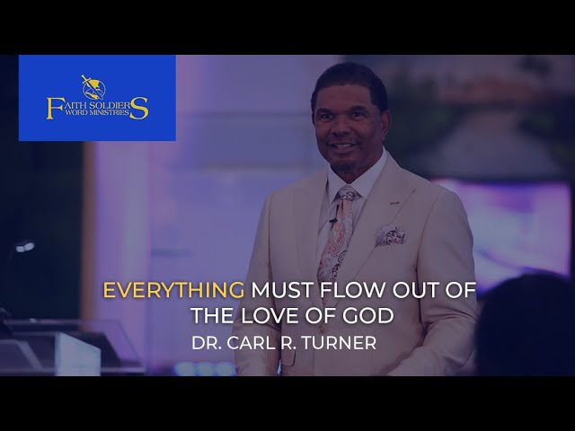 Everything Must Flow out of the Love of God