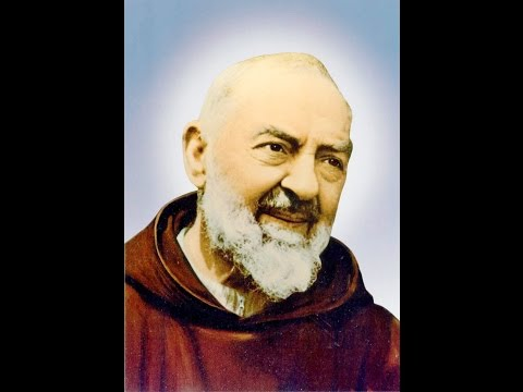 Prayer to St Padre Pio of Pietrelcina... Litany and Special Intentions.