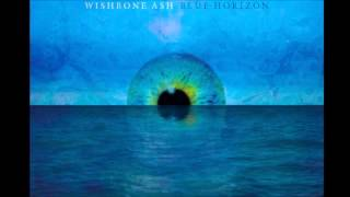 Wishbone Ash - Blue Horizon