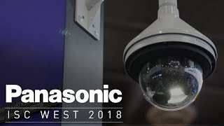 Panasonic Security Highlights at #ISCWest 2018
