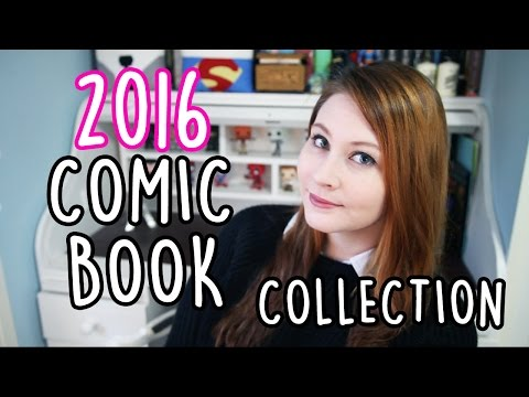 MY 2016 COMIC BOOK COLLECTION!