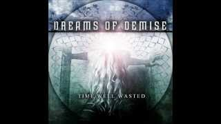 Dreams of Demise - Time Well Wasted [FULL EP STREAM] (2014)