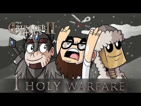 Holy Warfare 1/3 - Crusader Kings 2 - Arumba, Mathas, Northernlion [2013]