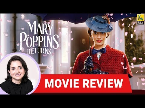 Anupama Chopra's Movie Review Of Mary Poppins Returns | Rob Marshall | Emily Blunt
