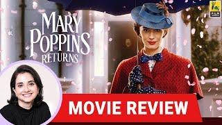 Anupama Chopra's Movie Review Of Mary Poppins Returns | Rob Marshall | Emily Blunt