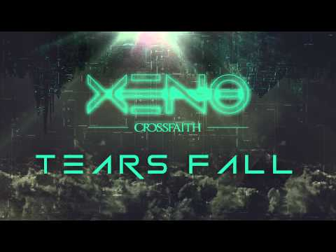 Crossfaith - Tears Fall