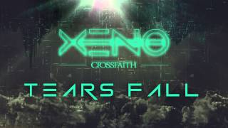 Crossfaith - Tears Fall