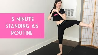 Standing ab routine. 5 minutes. No equipment.