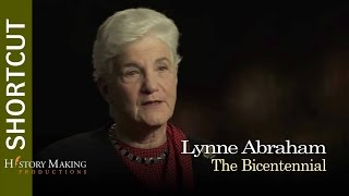 Lynne Abraham on The Bicentennial