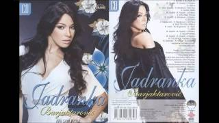 Jadranka Barjaktarovic - Laka - (Audio 2009) HD