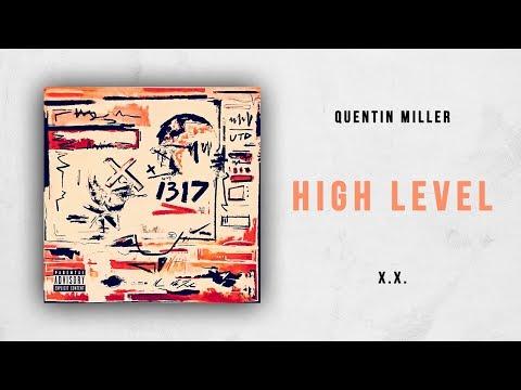 Quentin Miller - High Level (X.X.) Mp3