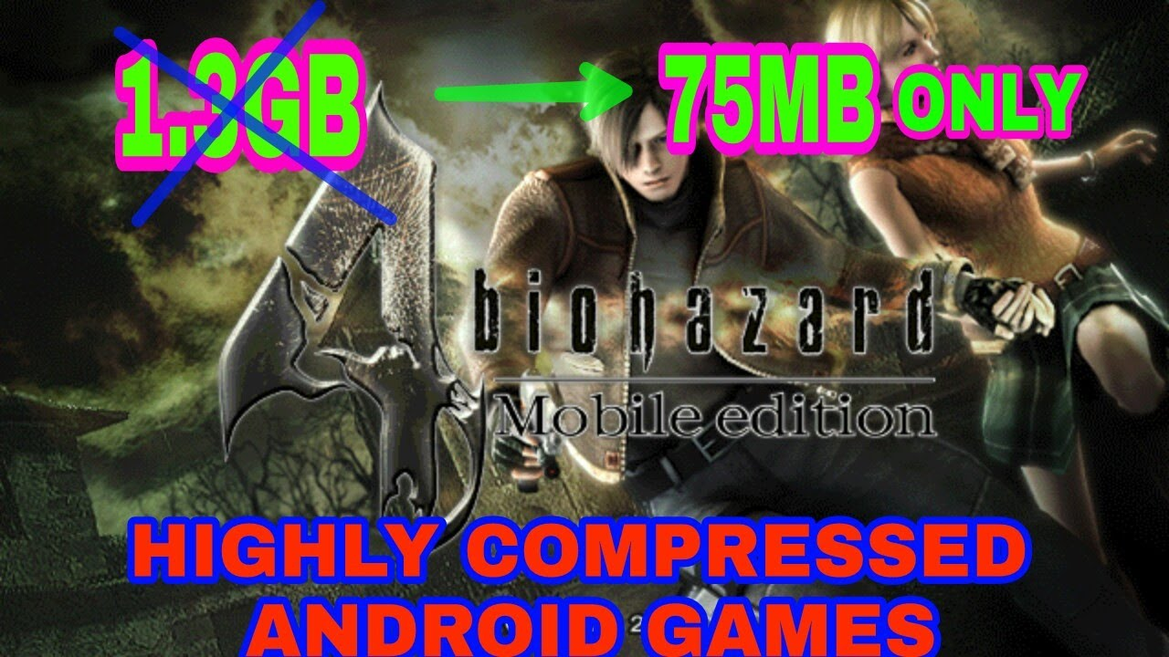 RESIDENT EVIL-4 Highly compressed (75mb only) for android ,100%  working-TECHROBIN