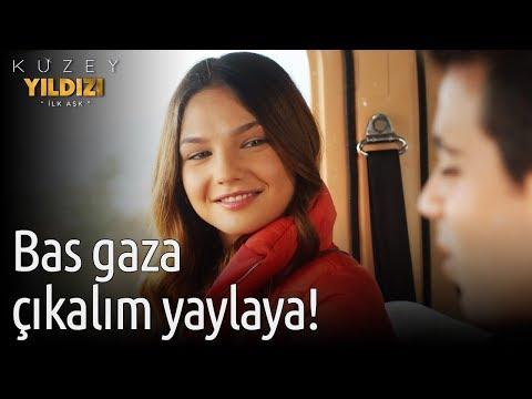 Kuzey Yıldızı İlk Aşk 7. Bölüm - Bas Gaza Çıkalım Yaylaya!