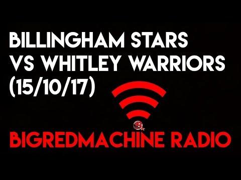 BigRedMachine Radio: Whitley Warriors @ Billingham Stars (15/10/17)