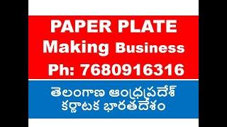 Call 86 888 670 11  PAPER PLATES MAKING MACHINES TELANGANA  ANDHRAPRADESH kARNATAKA INDIA