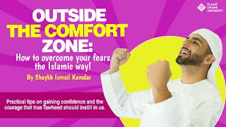 Outside the Comfort Zone - Sh. Ismail Kamdar