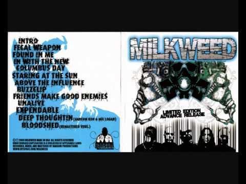 Milkweed - #07 Above the Influence