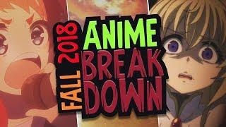 Fall 2018 Anime Breakdown
