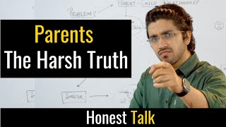 Show this to your Parents if you want to live your life your way | Honest Talk #8